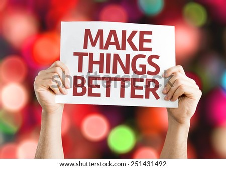 Make Things Better card with bokeh background - stock photo