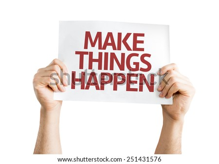 Make Things Happen card isolated on white background - stock photo