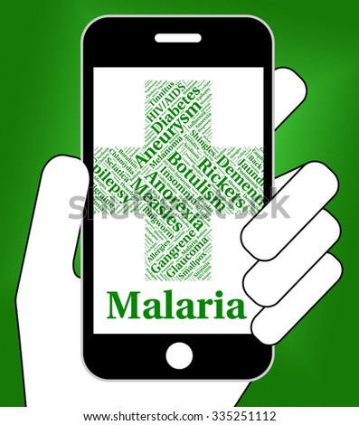 Malaria Disease Meaning Contagion Infections And Complaint - stock photo