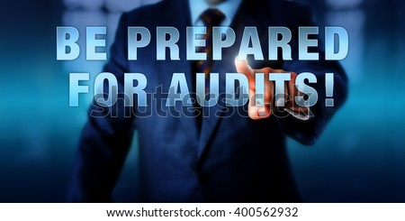 Marvelous Male Chief Information Security Officer Is Touching The Phrase BE PREPARED  FOR AUDITS! On A