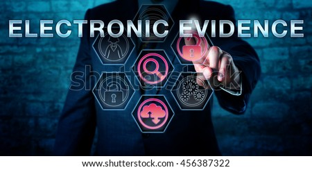 Male forensic examiner is pushing ELECTRONIC EVIDENCE on an interactive touch screen. Information technology concept. Business metaphor for evidence law, computer law and digital forensics. - stock photo