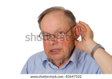 Male senior with hand on ear- isolated on white background. - stock photo