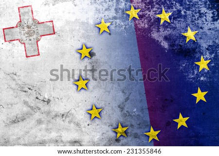 Malta and European Union Flag with a vintage and old look - stock photo