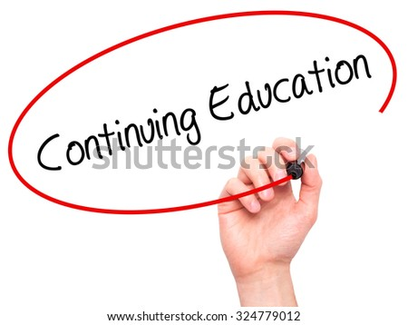 Man Hand writing Continuing Education with black marker on visual screen. Isolated on white. Business, technology, internet concept. Stock Photo - stock photo