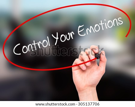 Man Hand writing Control Your Emotions with black marker on visual screen. Isolated on office. Business, technology, internet concept. Stock Photo - stock photo