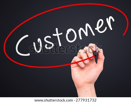Man Hand writing Customer with marker on transparent wipe board. Isolated on black. Business, internet, technology concept. Stock Photo - stock photo