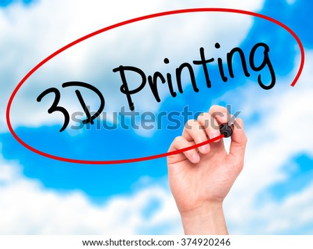 Man Hand writing 3D Printing with black marker on visual screen. Isolated on background. Business, technology, internet concept. Stock Photo