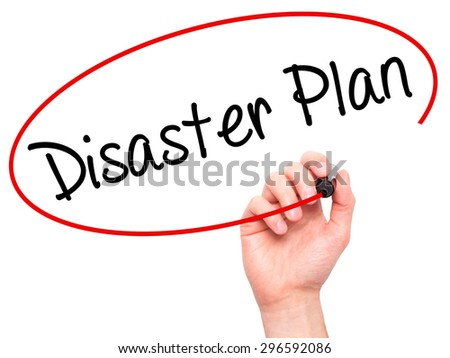 Man Hand writing Disaster Plan with black marker on visual screen. Isolated on white. Business, technology, internet concept. Stock Photo - stock photo