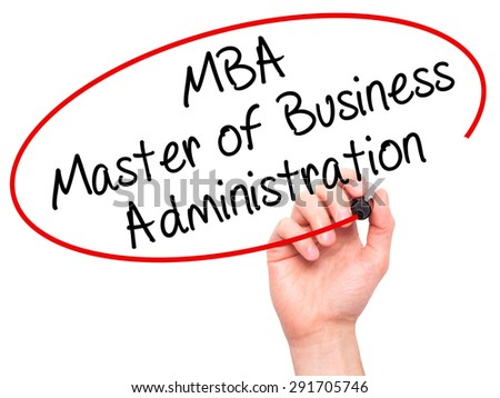 Man Hand writing MBA - Master of Business Administration with black marker on visual screen. Isolated on white. Business, technology, internet concept. Stock Image