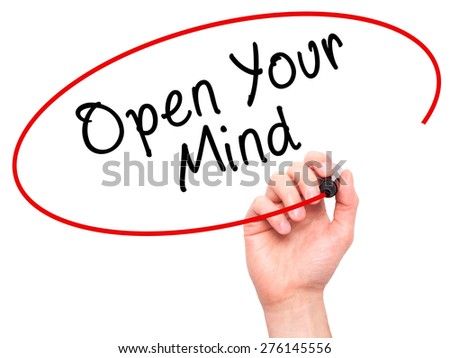 Man hand writing Open Your Mind with marker on transparent screen. Business, internet, technology concept. Isolated on white. Stock Image - stock photo