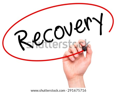 Man Hand writing  Recovery  with black marker on visual screen. Isolated on white. Life, technology, internet concept. Stock Image - stock photo