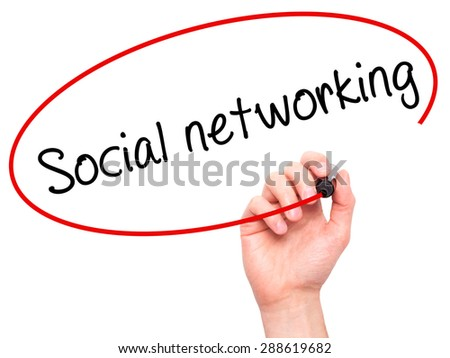 Man Hand writing Social networking with black marker on visual screen. Isolated on white. Business, technology, internet concept. Stock Image - stock photo