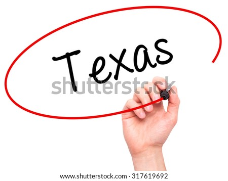 Man Hand writing Texas  with black marker on visual screen. Isolated on white. Business, technology, internet concept. - stock photo