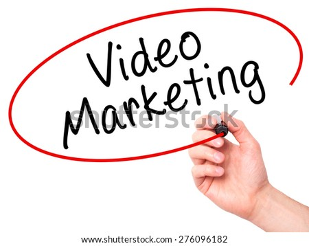 Man Hand writing Video Marketing black marker on visual screen. Isolated on white. Business, technology, internet concept. Stock Image - stock photo