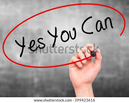 Man Hand writing Yes You Can with black marker on visual screen. Isolated on background. Business, technology, internet concept. Stock Photo - stock photo