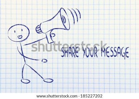 man with megaphone, metaphor of sharing and spreading your message  - stock photo