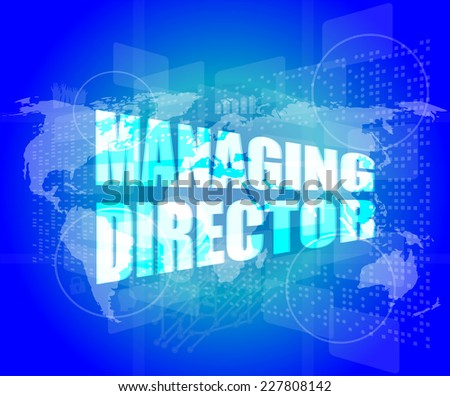 managing directors words on digital screen background with world map - stock photo