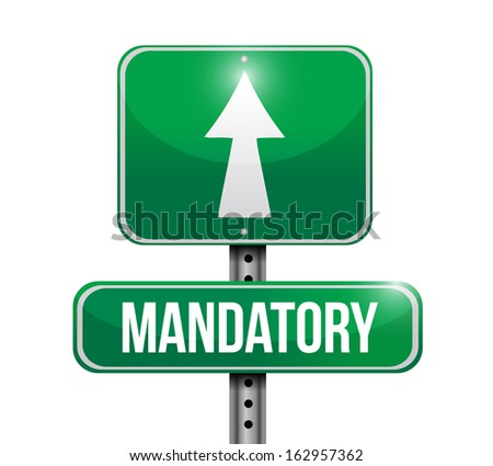 mandatory road sign illustration design over a white background - stock photo
