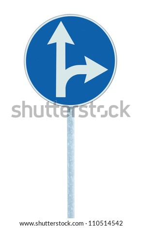 Mandatory straight or right turn ahead, traffic lane route direction sign pointer road sign, choice concept, blue isolated roadside signage, white arrow icon and frame roadsign, grey pole post - stock photo
