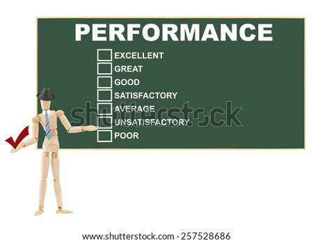 Mannequin wearing blue tie and hat holding check mark in front of Performance rating: excellent, great, good, satisfactory, average, unsatisfactory, poor on chalkboard isolated on white background