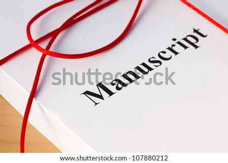 Manuscript from Author ready for Proofreading Closeup - stock photo
