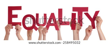 Many Caucasian People And Hands Holding Red Letters Or Characters Building The Isolated English Word Equality On White Background - stock photo
