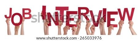 Many Caucasian People And Hands Holding Red Letters Or Characters Building The Isolated English Word Job Interview On White Background - stock photo