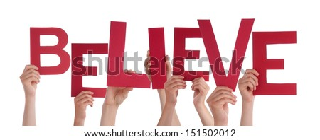 Many Hands Holding a Red Believe, Isolated - stock photo