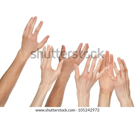 Many hands wanting/asking for something - copyspace, you can add your text or picture; isolated over white background - stock photo