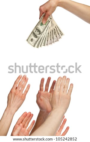 Many hands wanting to take money (bonus, salary or other payment); many hands reaching out for dollar banknotes isolated on white - stock photo