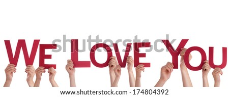 Many People Holding the Red Words We Love You, Isolated - stock photo