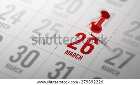 March 26 written on a calendar to remind you an important appointment.