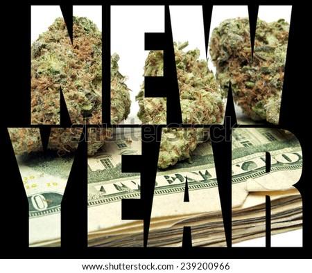 Marijuana and Cannabis , New Year  - stock photo