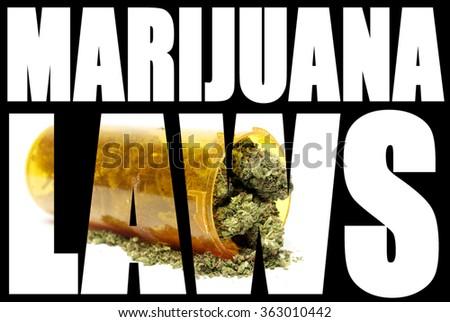 Marijuana Laws  - stock photo