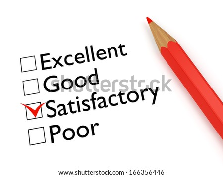 Mark Satisfactory: ticked checkbox evaluation form and red pencil on white background