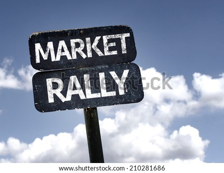 Market Rally sign with clouds and sky background - stock photo