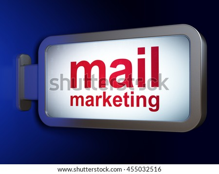 Marketing concept: Mail Marketing on advertising billboard background, 3D rendering - stock photo