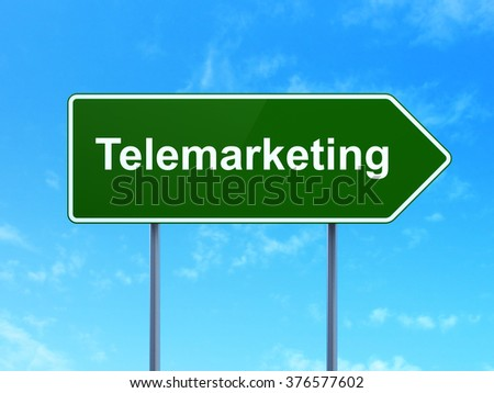 Marketing concept: Telemarketing on road sign background - stock photo