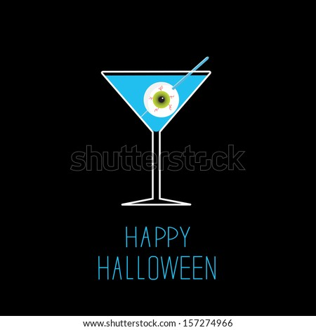 Martini glass with blue cocktail and eyeball. Halloween card. Rasterized copy