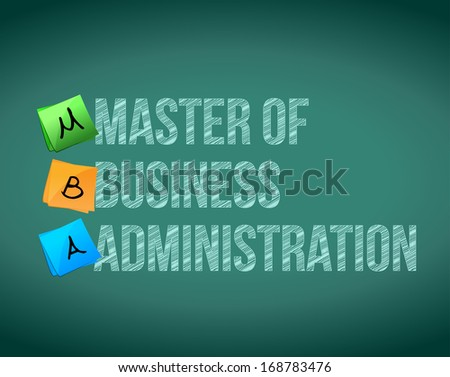master of business administration message illustration over a white background