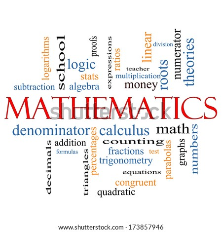 Mathematics Word Cloud Concept with great terms such as fractions, algebra, calculus and more. - stock photo