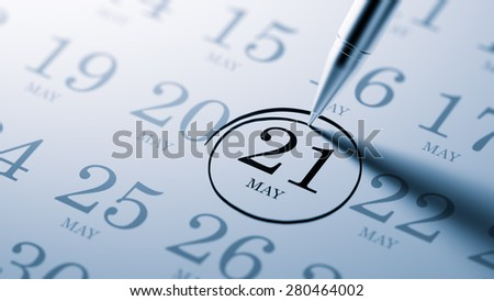 May 21 written on a calendar to remind you an important appointment.