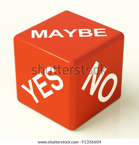 Maybe Yes No Red Dice Representing Uncertainty And Decisions - stock photo