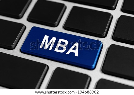 MBA or The Master of Business Administration blue button on keyboard, business concept  - stock photo