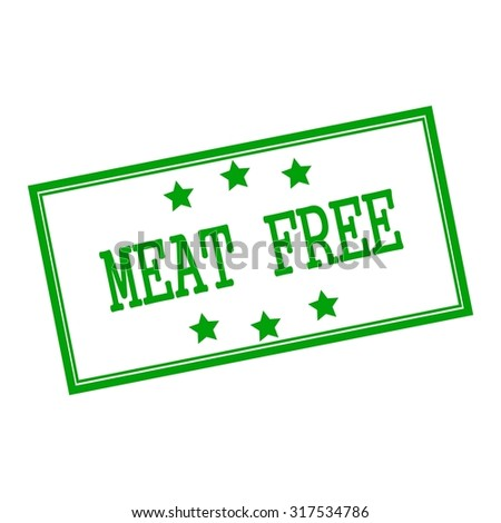 meat free green stamp text on background white and star