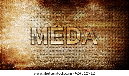 Meda, 3D rendering, text on a metal background