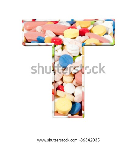 Medical font. alphabet made of medical pills. Colorful tablets with capsules. letter T