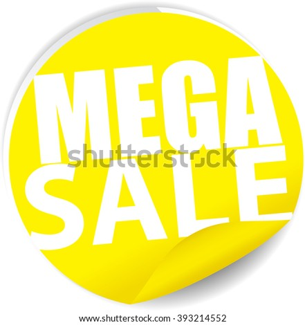 Mega sale yellow Label, Sign, stickers and symbol. - stock photo
