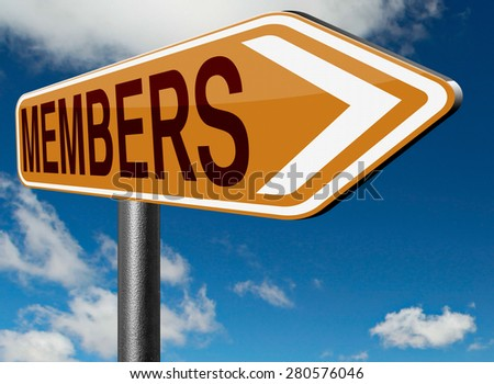 members only access membership required register now restricted area sign in now road sign arrow - stock photo