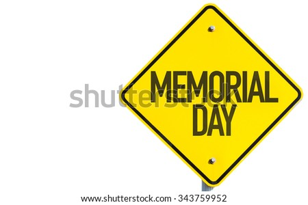 Memorial Day sign isolated on white background